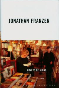 How to be Alone-Franzen